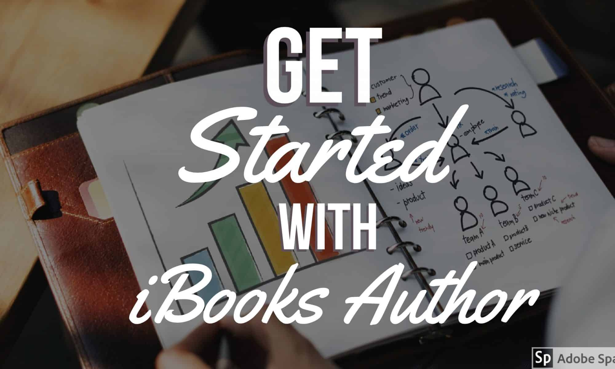 Get started with iBooks Author
