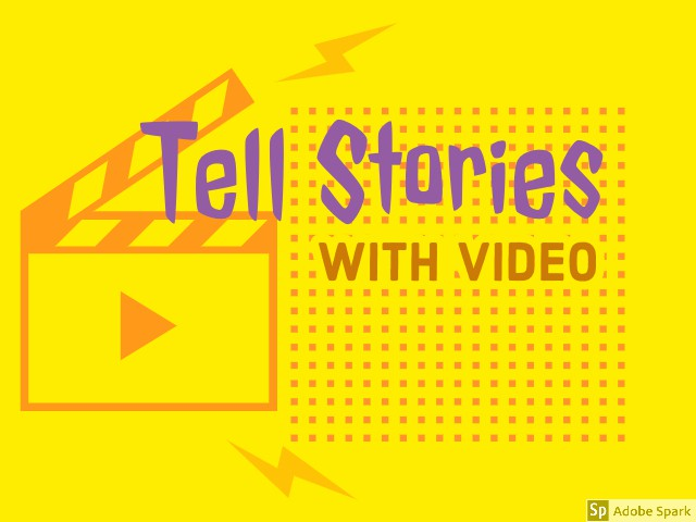Tell stories with videos