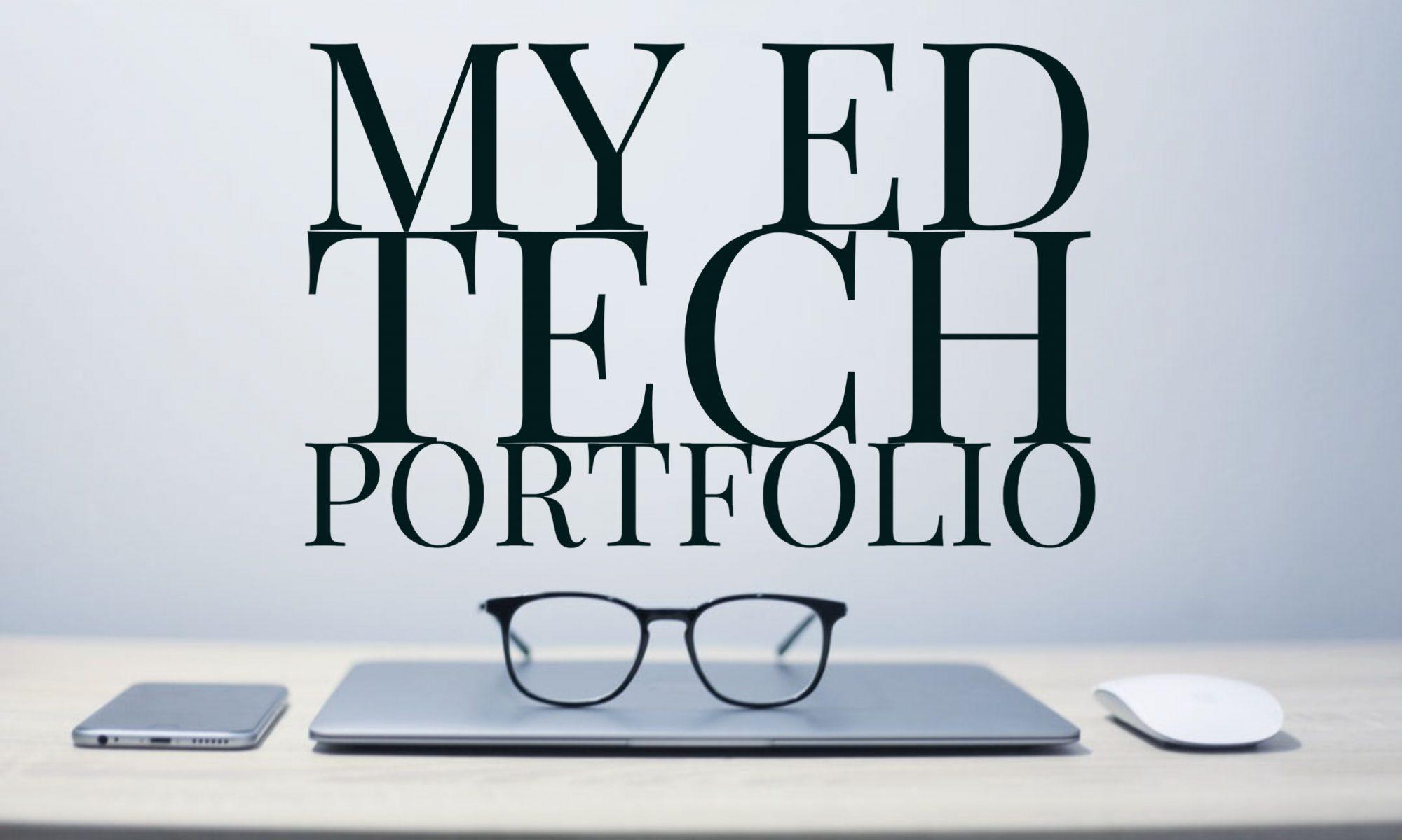 My ed tech portfolio